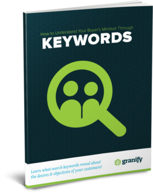 How Keyword Searches Reveal Your Buyer's Mindset