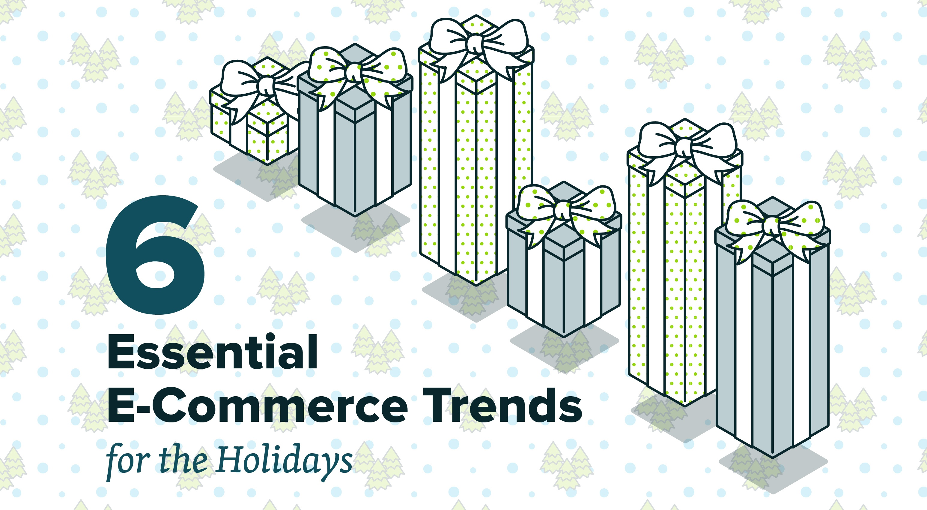 6-holiday-ecommerce-trends.jpg