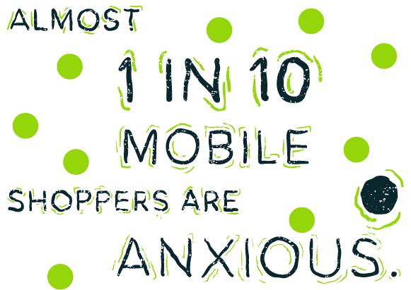 1in10-shoppers-anxious@3x
