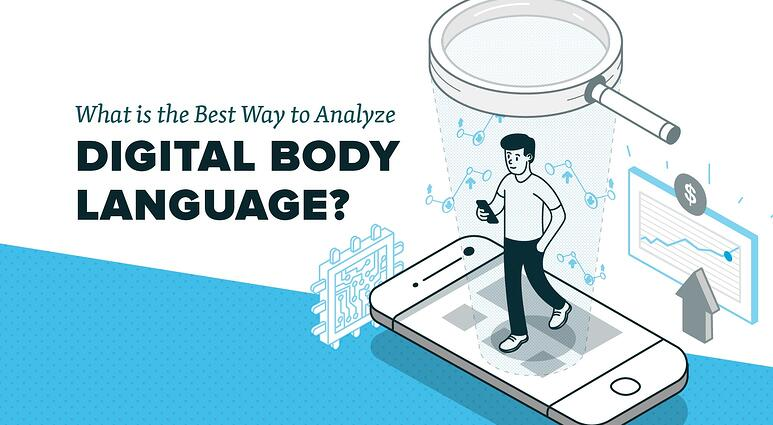 granify what is the best way to analyze digital body language